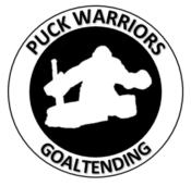 PUCK WARRIORS GOALTENDING